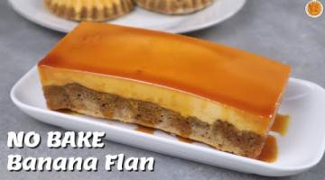 Recipe BANANA FLAN LOAF CAKE [No Bake and Baked]