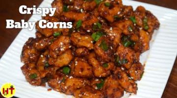 Recipe Crispy Baby Corn | Indo Chinese Fusion Recipe