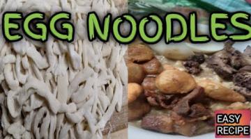Recipe HOW TO MAKE HOMEMADE EGG NOODLES?EGG NOODLES RECIPE (perfect for LOMI)