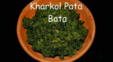 Recipe Kharkol Pata Bata  Grandma's recipe