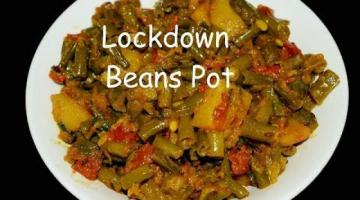 Recipe Lockdown Beans Pot | Easy veg curry | Potato Beans Curry | Aloo Beans Curry