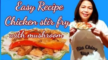 Recipe Chicken Stir fry with mushroom