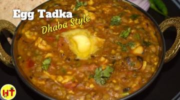 Recipe Perfect Dhaba Style Egg Tadka