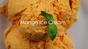 Recipe Perfect Mango Ice Cream with only 3 ingredients