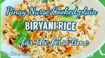 Recipe Pinay Nurse Cooked Plain Biryani Rice for the first time