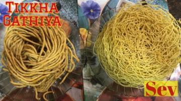 Recipe Sev and Tikkha gathiya   Crispy Besan Sev Recipe   Tikha Gathiya Recipe   Easy snacks recipes