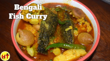 Recipe Traditional Bengali Fish Curry